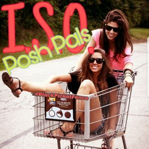 Other - ❤ISO POSH PALS❤